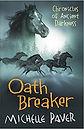 Oath Breaker Michelle Paver