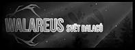Walareus - svět dalagů