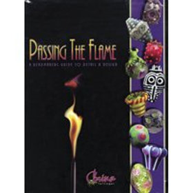 Passing the Flame (Hardcover) by Corina Tettinger