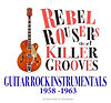 Rebel Rousers and Killer Grooves.jpg