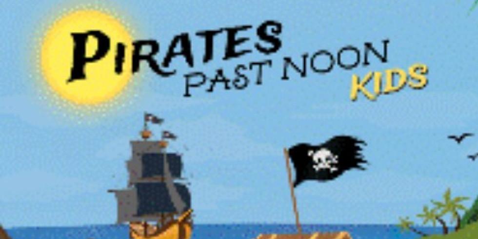 Pirates Past Noon Kids