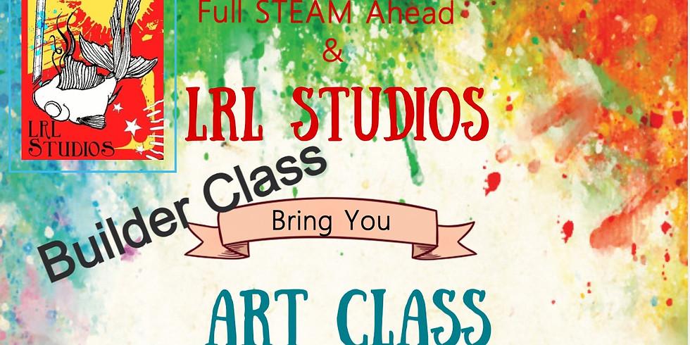 Art Class with LRL Studios February Builder Class