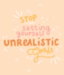 Unrealistic Goals