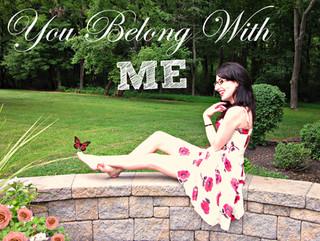 """You Belong With Me"""