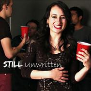 """Still Unwritten"""
