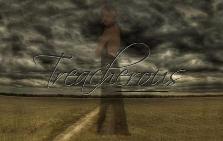 """Treacherous"""
