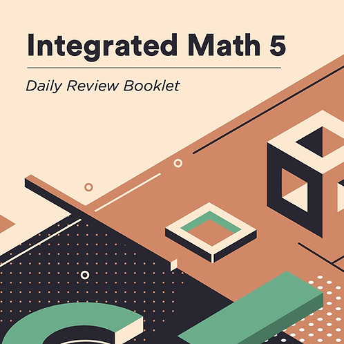 Integrated Math 5: Daily Review Booklet - Digital Download