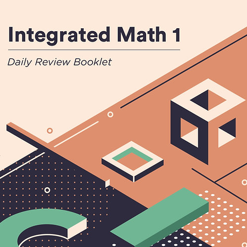Integrated Math 1: Daily Review Booklet - Digital Download