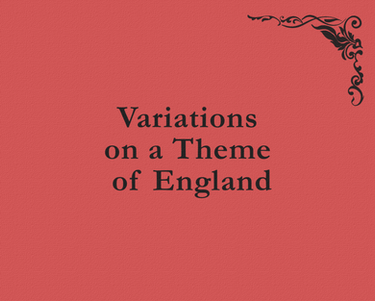 Variations on a Theme of England  (new landscape project in development)