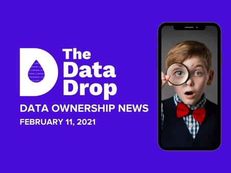 The Data Drop News for Thursday, February 11, 2021