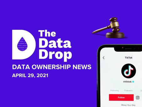 The Data Drop News for Thursday, April 29, 2021