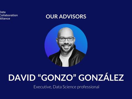 "Meet David ""Gonzo"" González, advisor to the Data Collaboration Alliance"