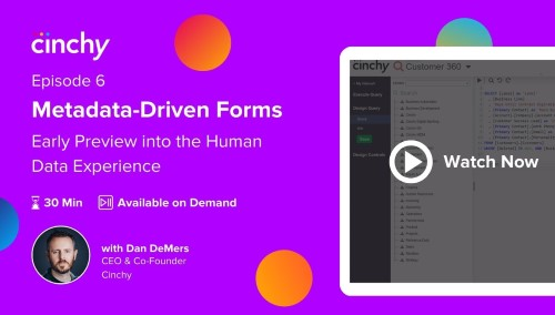 [Season 1 Ep. 6] Metadata-Driven Forms: Early preview into the Human Data Experience