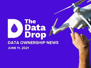 The Data Drop News for Friday, June 11, 2021