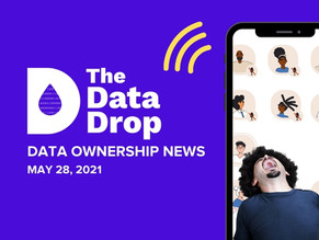 The Data Drop News for Friday, May 28, 2021