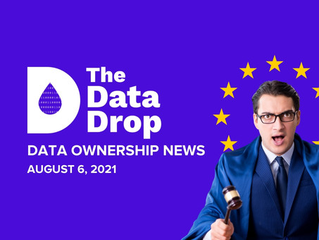 The Data Drop News for Friday, August 6, 2021