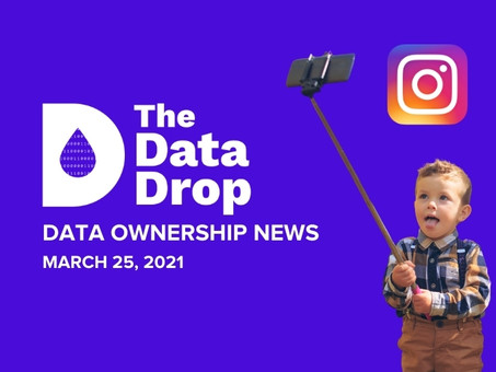 The Data Drop News for Thursday, March 25, 2021