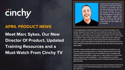 [Read] Cinchy Product News for April: Meet Marc Sykes, Director of Product, New Training Resources, and a Must-Watch from Cinchy TV