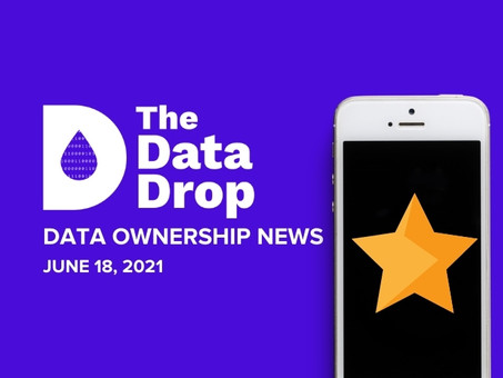 The Data Drop News for Friday, June 18, 2021