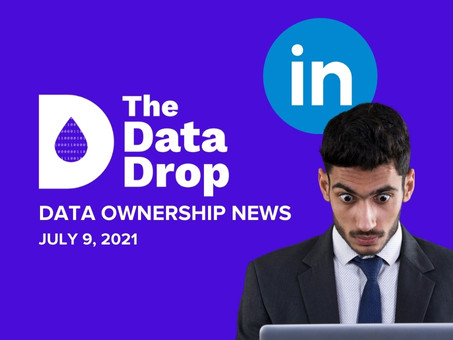 The Data Drop News for Friday, July 9, 2021