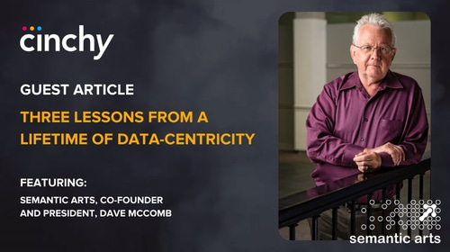 [Guest Article] Three Lessons From a Lifetime of Data-Centricity