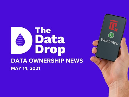 The Data Drop News for Friday, May 14, 2021
