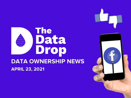 The Data Drop News for Friday, April 23, 2021