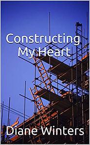constructing my heart.jpg