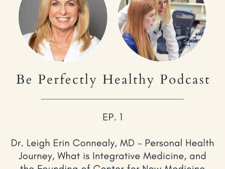 Dr. Leigh Erin Connealy, MD - Personal Health Journey, What is Integrative Medicine...