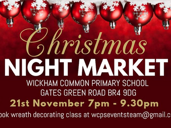 Wickham Common Christmas Night Market - Thursday 21 November 2019