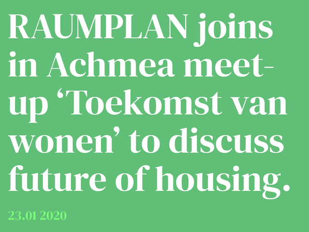 Raumplan joins Achmea's Meet Up about future of housing