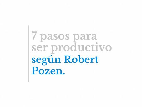 7 pasos para ser productivo, según Robert Pozen