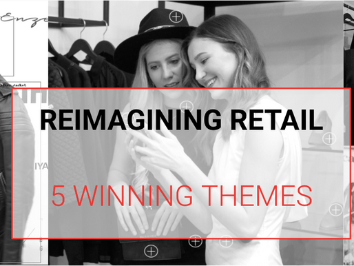 Reimagining Retail: 5 Winning Themes