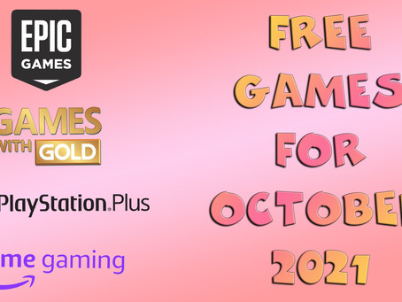 Free Games for October 2021