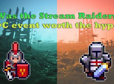 Was the Stream Raiders CvC event worth the hype?