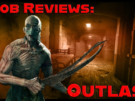 Noob Reviews: Outlast