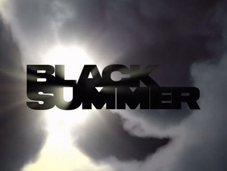 Noob Reviews: Black Summer (Season 01)