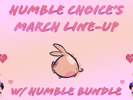 Humble Bundle's March Line-Up