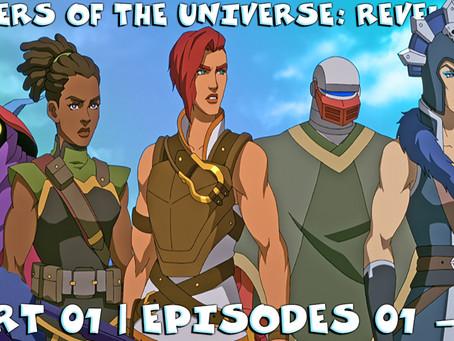 Noob Reviews: Masters of the Universe: Revelation (Part 01 | Episodes 01 - 05)
