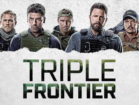 Noob Reviews: Triple Frontier