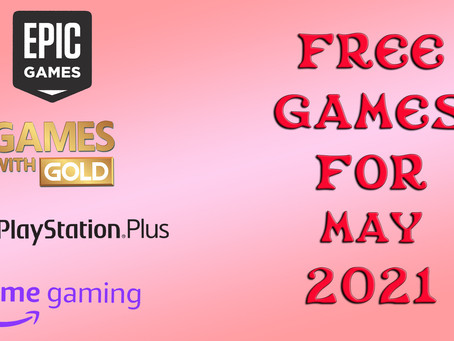 Free Games for May 2021