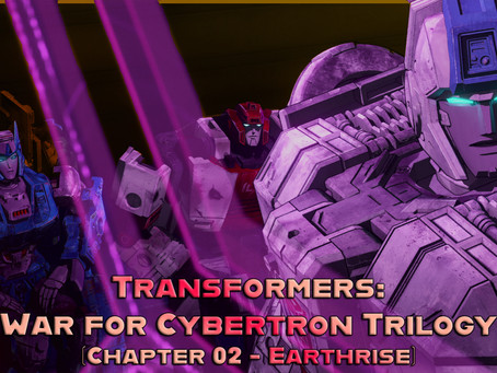 Noob Reviews: Transformers: War for Cybertron Trilogy (Chapter 02 - Earthrise)