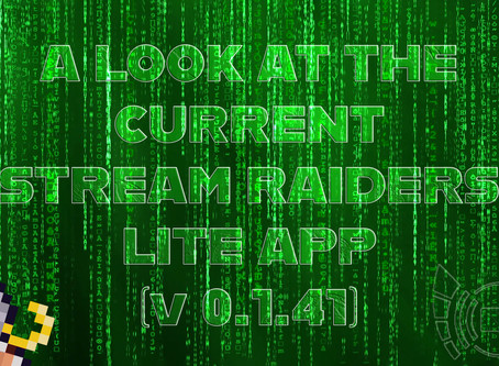 A look at the current Stream Raiders Mobile Lite app (v 0.1.41)
