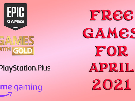 Free Games for April 2021