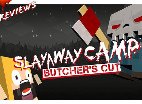 Noob Reviews: Slayaway Camp: Butcher's Cut
