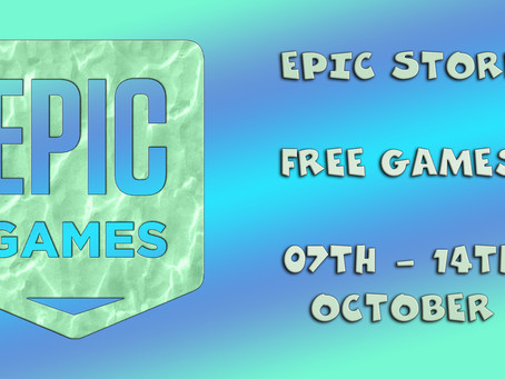 Epic Store Free Games (07th to the 14th of October)