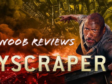 Noob Reviews: Skyscraper