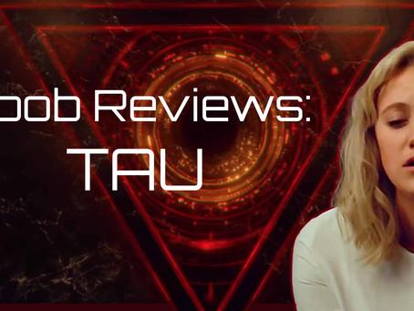 Noob Reviews: TAU