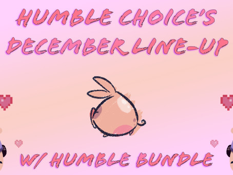 Humble Choice's December Line-Up