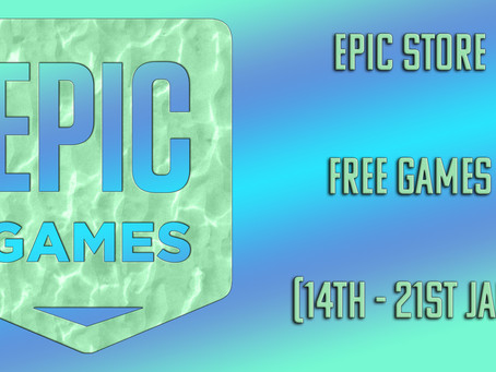 Epic Store Free Games (14th to 21st January)